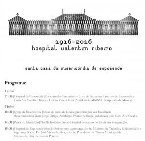 Comemorações do Centenário do Hospital de Esposende - Valentim Ribeiro